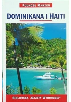 Podróże marzeń Dominikana i Haiti
