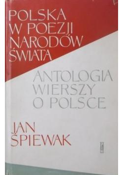 Polska w poezji narodów świata Antologia wierszy o Polsce