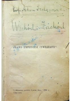 Prawo empiryczne cywilizacyi ok 1908 r.
