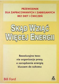 Skąd wziąć więcej energii