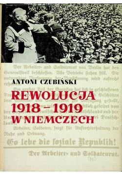 Niemiecka rewolucja 1918 - 1919 w Niemczech