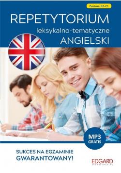 Angielski Repetytorium leksykalno tematyczne temat B2 C1