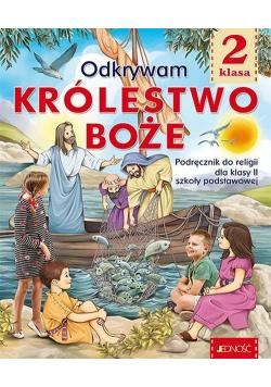 Katechizm 2 Odkrywam Królestwo Boże Podręcznik do religii