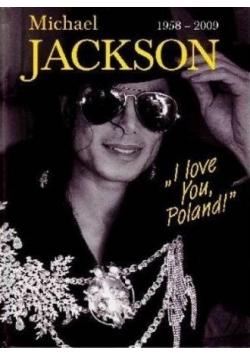 Michael Jackson 1958 2009 I love You Poland