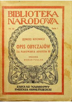 Opis obyczajów za panowania Augusta III, 1950 r.
