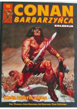 Conan Barbarzyńca 13 Król Thoth Amon