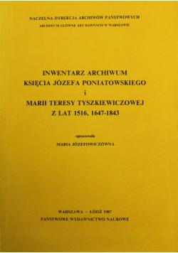 Inwentarz archiwum księcia Józefa Poniatowskiego i Marii Teresy Tyszkiewiczowej z lat 1516 1647 do 1843