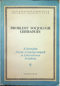 Problemy socjologii literatury