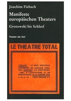 Manifeste europaischen Theaters