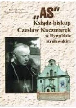 AS ksiądz biskup Czesław Kaczmarek w Rywałdzie Królewskim