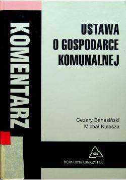 Ustawa o gospodarce komunalnej Komentarz