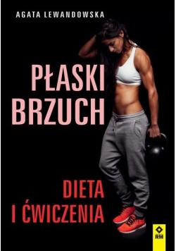 Płaski brzuch. Dieta i ćwiczenia