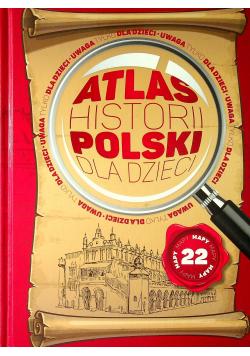 Atlas historii Polski dla dzieci
