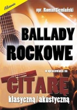 Ballady rockowe w opr. na gitarę klasyczną/ akust.