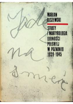Straty i martyrologia ludności polskiej w Poznaniu 1939 1945