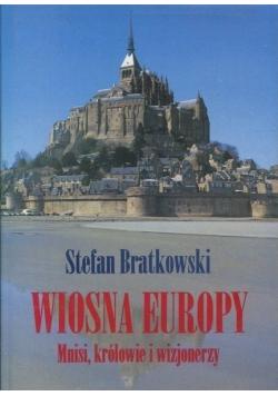 Wiosna Europy mnisi królowie i wizjonerzy