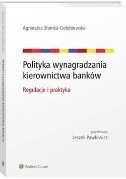 Polityka wynagradzania kierownictwa banków