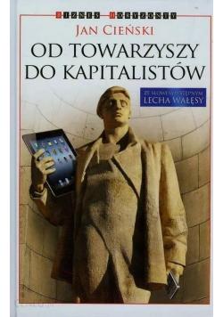 Od towarzyszy do kapitalistów + autograf Cieńskiego