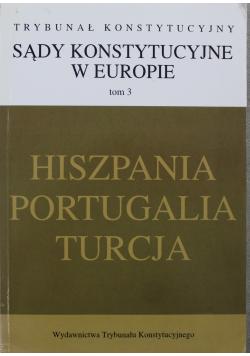 Sądy Konstytucje w Europie tom 3 Hiszpania Portugalia Turcja