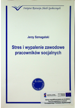 Stres i wypalenie zawodowe pracowników socjalnych