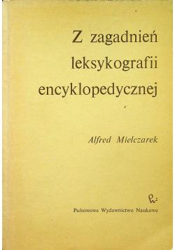 Z zagadnień leksykografii encyklopedycznej