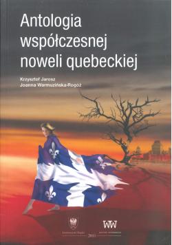 Antologia współczesnej noweli quebeckiej NOWA