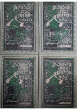 Illustrowane dzieje literatury polskiej 4 Tomy