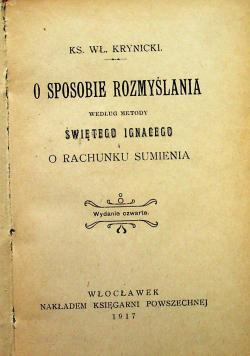 O sposobie rozmyślania według metody Świętego Ignacego i o rachunku sumienia 1917 r