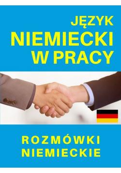 Język niemiecki w pracy Rozmówki niemieckie