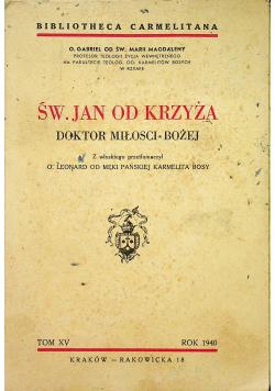 Św. Jan od Krzyża Doktor miłości bożej 1940 r.