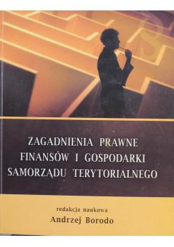 Zagadnienia prawne finansów i gospodarki samorządu terytorialnego