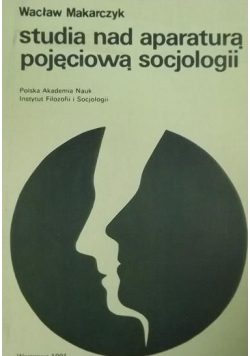 Studia nad aparaturą pojęciową socjologii