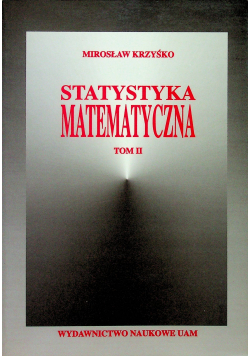 Statystyka matematyczna tom II