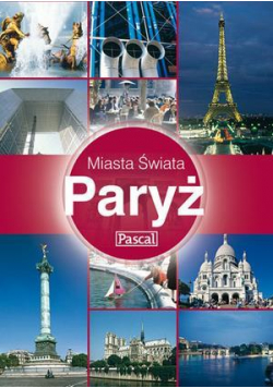 Miasta Świata - Paryż PASCAL