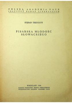 Pisarska młodość Słowackiego