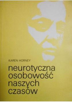 Neurotyczna osobowość naszych czasów