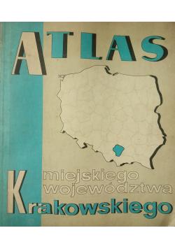 Atlas miejskiego województwa krakowskiego