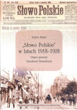 """""""Słowo Polskie"""" w latach 1918-1928"""