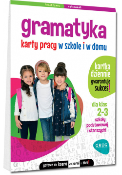Gramatyka Klasa 2-3 Karty pracy w szkole i w domu