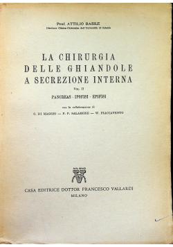 La Chirurgia Delle Ghiandole A Secrezione Interna Vol II