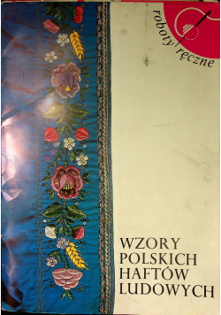 Wzory Polskich haftów ludowych
