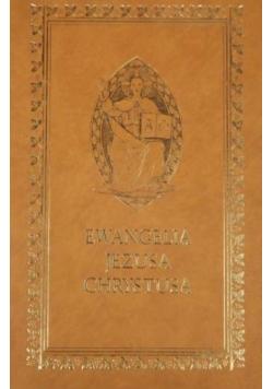 Ewangelia Jezusa Chrystusa