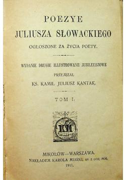 Poezye Juliusza Słowackiego Tom I 1911 r.
