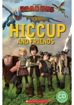 Hiccup and Friends. Reader Starter Level + CD