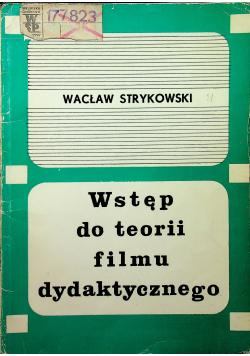 Wstęp do teorii filmu dydaktycznego