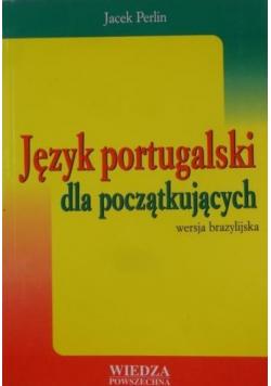 Język portugalski dla początkujących Wersja brazylijska
