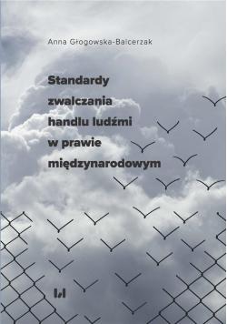 Standardy zwalczania handlu ludźmi w prawie...