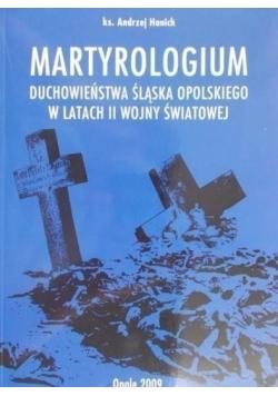 Martyrologium duchowieństwa Śląska Opolskiego w latach II wojny światowej