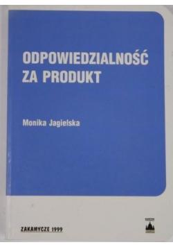 Odpowiedzialność za produkt plus autograf Jagielskiej