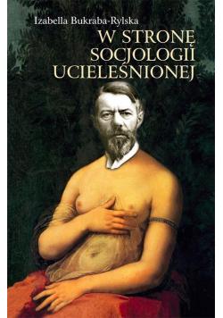 W stronę socjologii ucieleśnionej